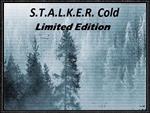 S.T.A.L.K.E.R. - Cold