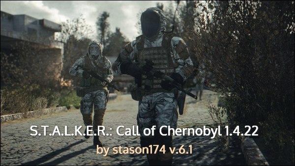 S.T.A.L.K.E.R. Call of Chernobyl 1.4.22 stason174 v6.1