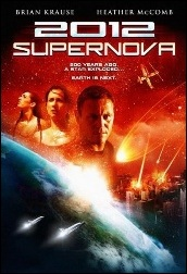 Фильм - 2012: Супернова