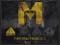 DLC Faction Pack для Metro Last Light