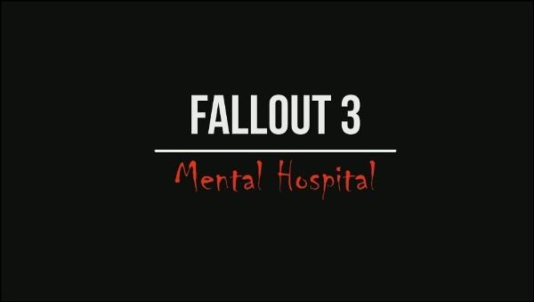 Fallout 3 Mental Hospital