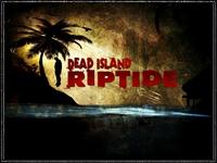 Dead Island: Riptide – новый опыт