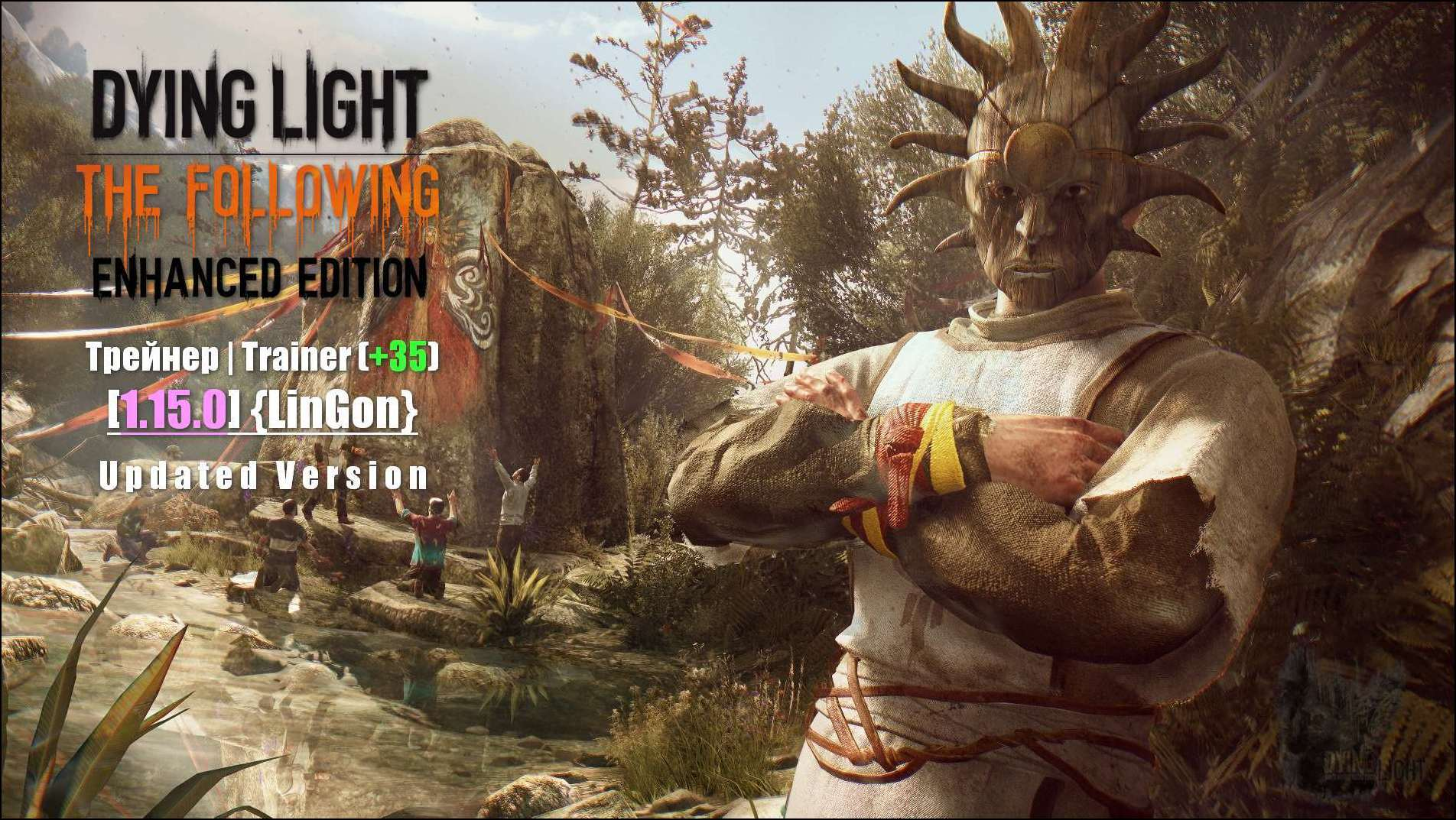 Dying Light The Following Трейнер Trainer +35 1.15.0 Updated Version